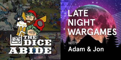 The Dice Abide & Late Night Wargames logo